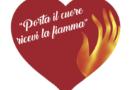 """Campagna social """"Porta il cuore ricevi la fiamma"""""""